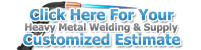Get Your Free Estimate and Price Quote for Welding Services and Welder Materials Supply